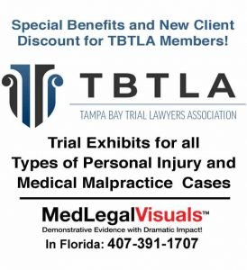 Trial-Exhibits-for-Tampa-Injury-Cases-TBTLA-member-discount